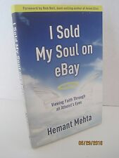 I Sold My Soul On eBay: Viewing Faith Through an Atheist's Eyes by Hemant Mehta