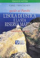 L'isola di Ustica e la sua riserva marina - Muzzio ed. - Libro Nuovo in offerta!