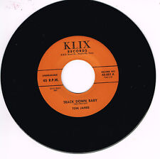 TOM JAMES - TRACK DOWN BABY / HEY BABY (Killer Primitive Hick Rockabilly) REPRO