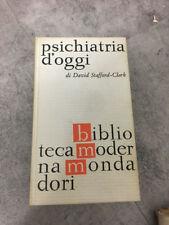 LIBRO PSICHIATRIA D'OGGI DAVID STAFFORD CLARK MONDADORI 1962 PRIMA EDIZIONE