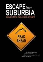Escape From Suburbia: Beyond the American Dream - DVD - VERY GOOD
