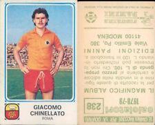 CALCIATORI PANINI 1978/79 * FIGURINA STICKER *N.238*ROMA,CHINELLATO *NEW