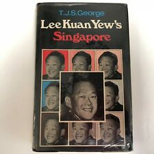 Lee Kuan Yew's Singapore by T.J.S George