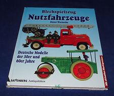 Dieter Warnecke - Blechspielzeug Nutzfahrzeuge Deutsche Modelle der 50er und 60