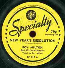ROY MILTON. NEW YEAR'S RESOLUTION / PORTER'S LOVE SONG. 78. SPECIALTY 317
