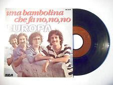 """EUROPA : UNA BAMBOLINA CHE FA NO, NO, NO ♦ PORT GRATUIT 45T ITALIE 7"""" ITALO ♦"""