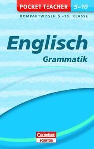 Pocket Teacher Englisch - Grammatik 5.-10. Klasse: Kompaktwissen 5.-10. Kla ...