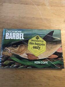 Catch More Barbel Ken Cope 1976 Paperback Vintage Book Free Postage