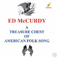 Ed McCurdy - A Treasure Chest Of American Folk Song CD (Avaialable as MP3s)