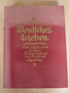 Stuhlfeld: Deutsches Lieben-Ein Liebessang aus acht Jahrhunderten deutscher Dich