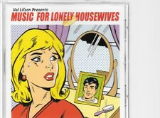 Music For Lonely Housewives - US CD with Pat Benatar, Cher, Maria Muldaur +