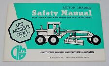 1971 CIMA Motor Grader Safety Manual - Courtesy of Galion Mfg - NOS