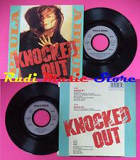 LP 45 7'' PAULA ABDUL Knocked out 1990 france VIRGIN 90614 no cd mc dvd