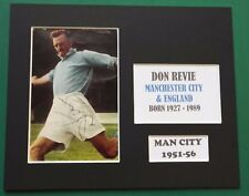 """DON REVIE - MANCHESTER CITY 1951-56  LEGEND SIGNED MOUNTED DISPLAY 10""""x 8"""" RARE"""