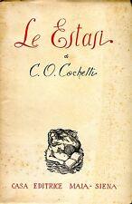 Cochetti C.O. LE ESTASI Ed. Maia 1951 Ded. AUtografa a noto critico genovese