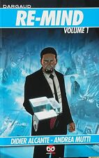 RE-MIND volume 1 - Alcante, Mutti  - edizioni BD