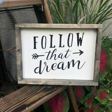 Follow That Dream, Rustic Framed Wood Sign, Graduation Gift