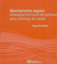 Abortamento seguro: Orientação técnica e de políticas para sistemas de saúde (Po