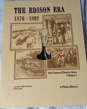 The General Electric Story Vol 1 The Edison Era 1876-1892 (1976) Elfun Society