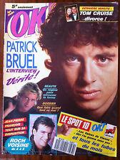 Ok Magazine n°733; Patrick Bruel/ Tom Cruise/ Roch Voisine/ JP. François