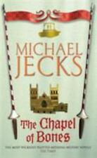 The Chapel of Bones (Knights Templar), Jecks, Michael, New Books