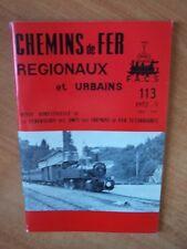 CHEMINS DE FER REGIONAUX ET URBAINS n° 113 : les tramways du vapeur d