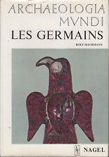 C1 ALLEMAGNE Hachmann LES GERMAINS Archeologia Mundi ILLUSTRE Epuise ARCHEOLOGIE