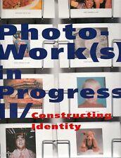 Photowork(s) in Progress II / Constructing Identity