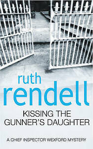 Kissing The Gunner's Daughter by Ruth Rendell (Paperback) New Book