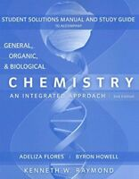 General, Organic and Biological Chemistry, Student Study Guide and Solutions M..