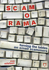 Scamorama: Turning the Tables on Email Scammers,Edelson, Eve,Excellent Book mon0