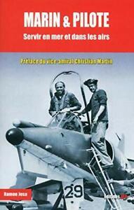Marin & pilote - Servir en mer et dans les airs Ramon Josa Editions JP