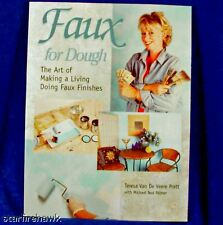 Faux for Dough by Michael Ned Palmer, Teresa Van De ...