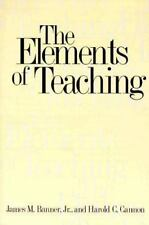 The Elements of Teaching Harold C. Cannon James M., Jr. Banner 1999, Paperback