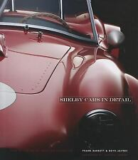 Shelby Cars in Detail: Cars of the Shelby American Collection