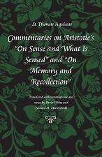 "Commentaries on Aristotle's ""On Sense and What Is Sensed"" and ""On Memory and Rec"