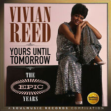 Vivian Reed : Yours Until Tomorrow: The Epic Years CD (2016) ***NEW***