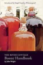 The River Cottage Booze Handbook by John Wright (Hardback, 2015)