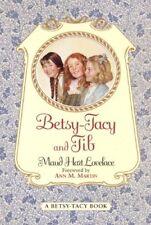 Betsy-Tacy And Tib (Turtleback School & Library Bi