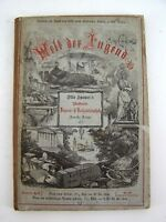 "Buch Otto Spamer "" Welt der Jugend "" Neue Folge No.4 / 1. Band 1872"