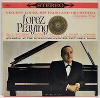 """VINCENT LOPEZ ORCHESTRA   """"Lopez Playing""""    Vinyl LP    Columbia CS8229"""