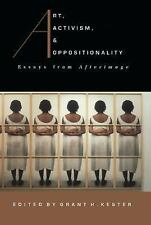 Art, Activism and Oppositionality: Essays from Afterimage