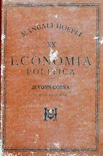 """MANUALI HOEPLI 1893 """" ECONOMIA POLITICA di G. STANLEY JEVONS"""" tradotta L. COSSA"""