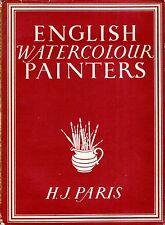 Paris, H J  BRITAIN IN PICTURES 88 : ENGLISH WATERCOLOUR PAINTERS 1945 Hardback