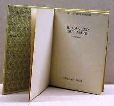 IL MANIERO SUL MARE - W.D Robert [libro, il club delle donne, cino del duca]