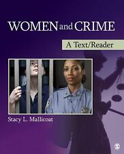 SAGE Text/Reader Series in Criminology and Criminal Justice: Women and Crime : A