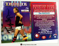 1995 Select AFL Series 1 Signature Redemption Tribute Card Tim Watson (Essendon)