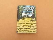 Voices on the green, ed ARJ Wise and RA Smith (1945)