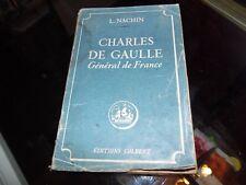 Charles de Gaulle: Général de France. L.Nachin
