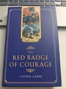 The Red Badge of Courage by Stephen Crane (2000 Hardcover)